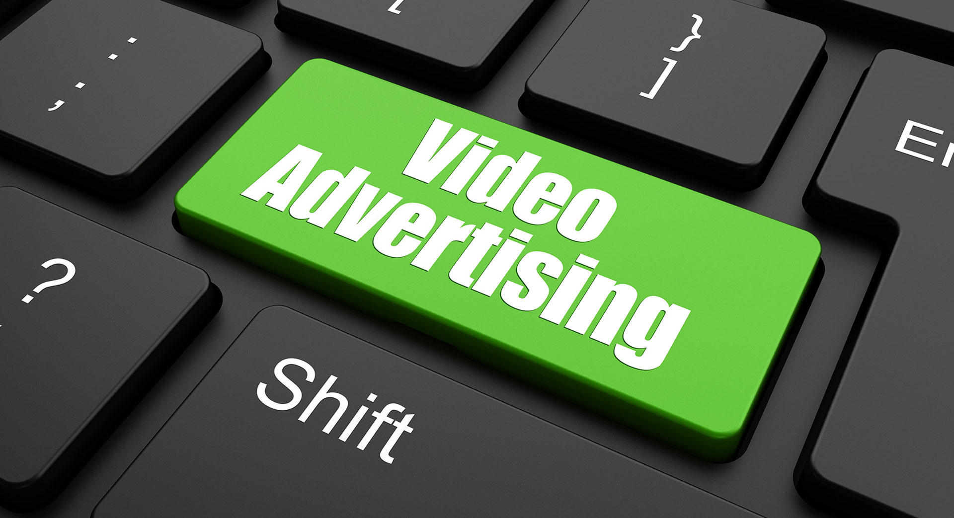 VIDEO ADVERTSING